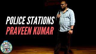 PRAVEEN KUMAR   Police station