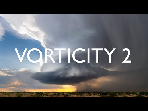 Vorticity 2 An Mindblowingly Stunning TimeLapse Storm