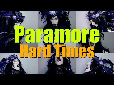 Paramore -  Hard Times (Acapella)