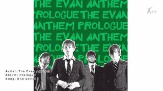 The Evan Anthem | end script