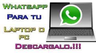 Descarga| WhatsApp| Para Pc o Laptop| 2016