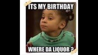 It's My Birthday/ Happy Birthday Memes