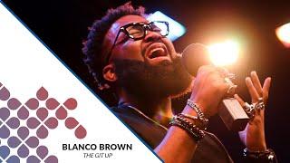Blanco Brown   The Git Up