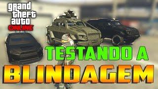 TESTE DE RESISTÊNCIA DAS BLINDAGENS - GTA V ONLINE GTA 5