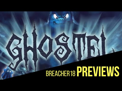 Breacher18 Previews: Ghostel