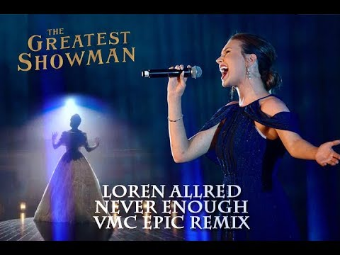 Loren Allred - Never Enough (VMC Epic Remix)