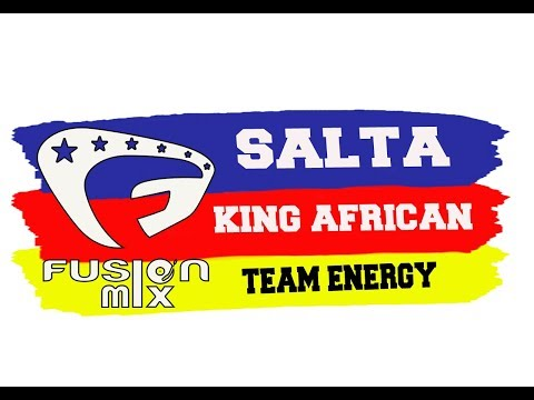 SALTA | KING AFRICA | TEAM ENERGY