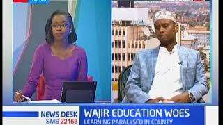 250 Schools closed indefinitely in Wajir County