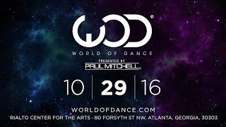 World of Dance Atlanta 2016 | October 29, 2016 | #WODATL16