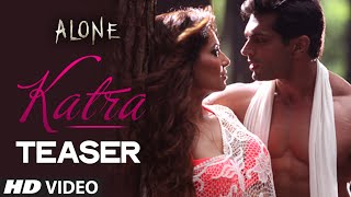 'Katra' - Song Teaser - Alone