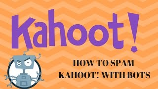 How to spam Kahoot! with bots
