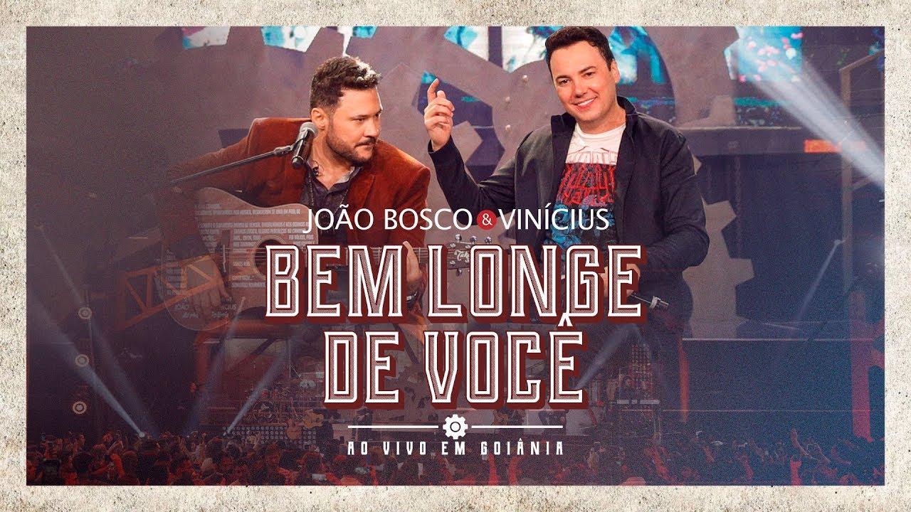 João Bosco e Vinicius - Bem longe de você