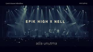 EPIK HIGH - Lost One ft. NELL Kim Jong Wan (Türkçe Altyazılı)
