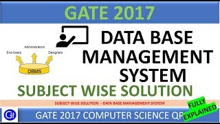 DBMS | GATE 2017 - Subject Wise Complete Solution