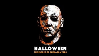 The Escape of Michael Myers