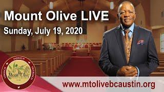 Mount Olive LIVE - July 19, 2020