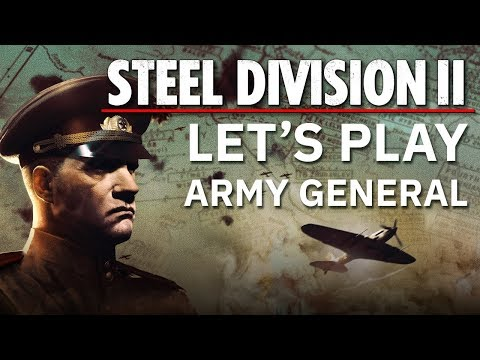 Steel Division 2 - Let's Play Army General