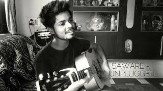 Saware - Unplugged (Sad Cover) | Arijit Singh | Phantom | Acoustic Tarun