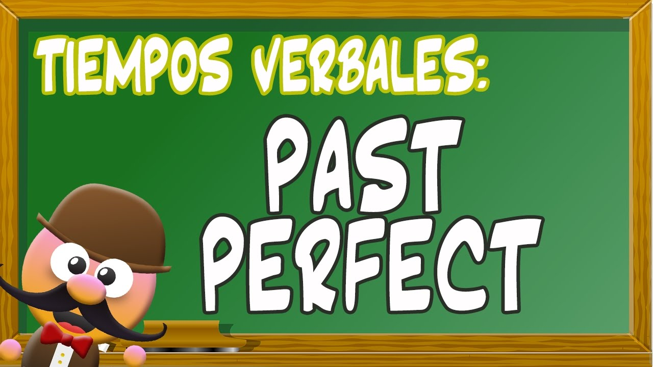 INGLÉS PARA NIÑOS CON MR PEA - PAST PERFECT