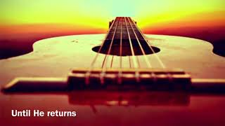 when He returns (Bob Dylan)