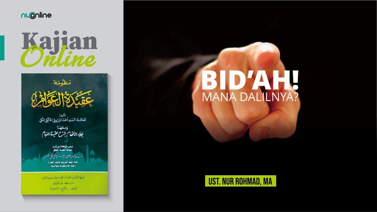 Ngaji Aqidatul Awam (5): Bid'ah Hasanah dan Dhalalah (Bag. I)