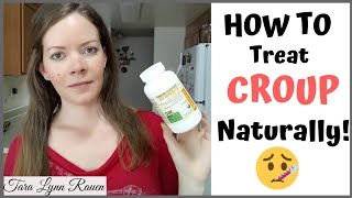 HOW TO TREAT CROUP NATURALLY! | At Home Remedies for Croup Cough