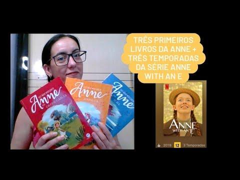 03 primeiros livros da Anne + 03 temporadas da série Anne with an E: História e comparação (spoiler)