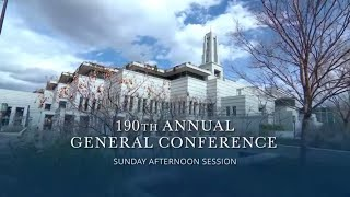 April 2020 General Conference Sunday Afternoon Session