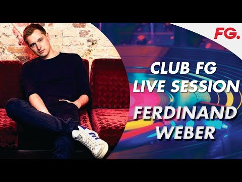 FERDINAND WEBER   LIVE STREAM   CLUB FG   DJ MIX