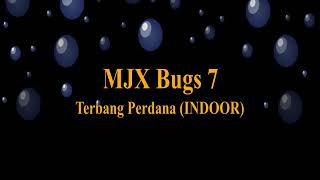 MJX Bugs 7 Terbang Perdana INDOOR   Belum pake HP Monitor   Belum Operasikan Kamera
