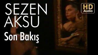 Sezen Aksu   Son Bakış (Lyrics I Şarkı Sözleri)