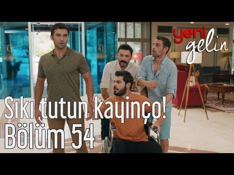 Yeni Gelin 54. Bölüm - Sıkı Tutun Kayinço!