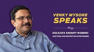 Venky Mysore sheds light on KKR's retention-list for IPL 2019 | Kolkata Knight Riders
