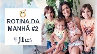ROTINA DA MANHÃ COM 4 FILHOS #2 | Vida De Mãe Com 2 Crianças E 2 Bebês | Gemelares