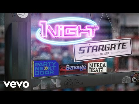 Stargate 1night Feat Partynextdoor 21 Savage  Murda Beatz