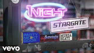Stargate 1night Feat Partynextdoor 21 Savage  Murda Beatz