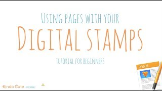 Digital Stamp Tutorial. How To Insert And Prepare Digital Stamps For Printing In Pages Software.