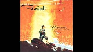 Feist - Monarch (Lay Your Jewelled Head Down) - 07 - Flight #303
