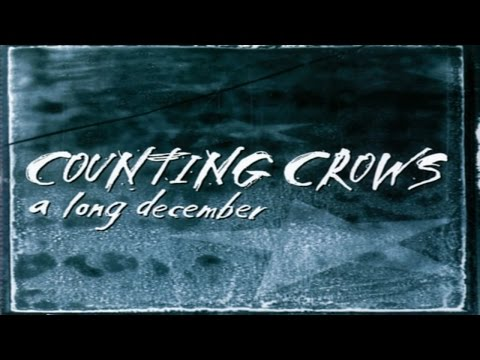 Counting Crows -  A Long December ( Lyrics ) Mp3