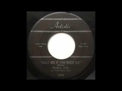 Shakey Jake Harris - Call Me If You Need Me