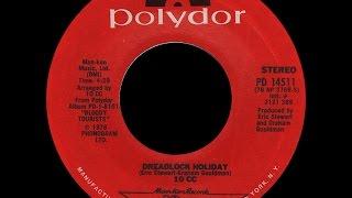 10cc ~ Dreadlock Holiday 1978 Reggae Purrfection Version