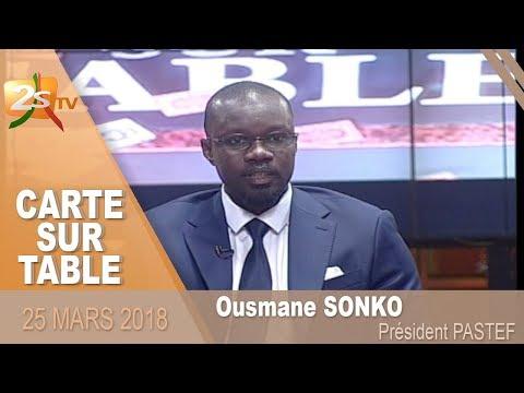 CARTE SUR TABLE AVEC OUSMANE SONKO - 25 MARS 2018