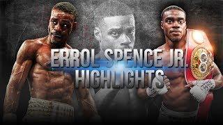 Errol Spence Jr. Highlights 2018