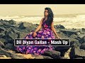 Dil Diyan Gallan Mash up | Atif Aslam | Tiger Zinda Hai |Female Cover By Subhechha ft. Aasim Ali