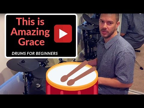 This Is Amazing Grace  (beginner drums tutorial)