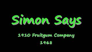 Simon Says - 1910 Fruitgum Company - 1968