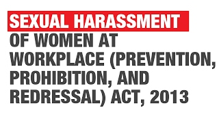 Laws for Women's Rights in India: Sexual Harassment of Women at Workplace Act, 2013 [UPSC CSE, CLAT]