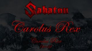 Sabaton - Carolus Rex EN (Lyrics English & Deutsch)