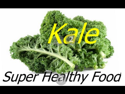 Video Kale Healthy Super Food - Health & Weight Loss Benefits