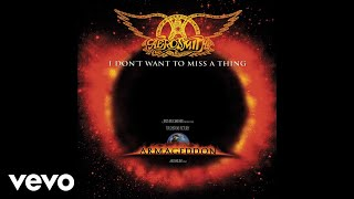 Aerosmith - I Don't Want to Miss a Thing (Audio)